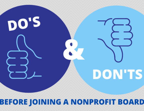 Do's and Don'ts Before Joining a Nonprofit Board.