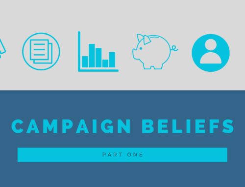 Our Campaign Beliefs — Part One