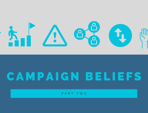 Our Campaign Beliefs — Part Two