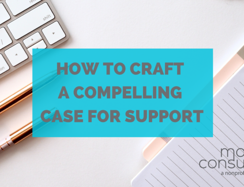 How To Craft a Compelling Case for Support