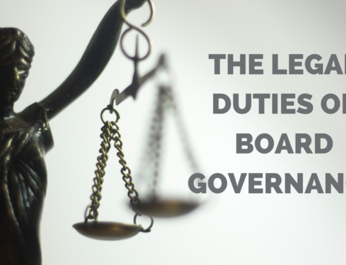 The Legal Duties of Board Governance